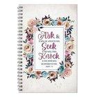Wirebound Notebook: Ask, Seek, Knock, Pink/Cream/Blue Floral