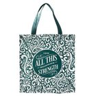 Tote Bag: I Can Do All This Through Him....Green/White
