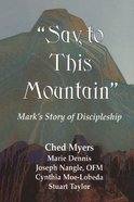 Say to This Mountain Paperback