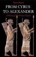 From Cyrus to Alexander Hardback