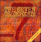 The Seven Checkpoints (Student Journal) Paperback