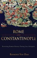 Rome and Constantinople
