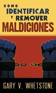 Como Identificar Y Remover Maldiciones (How To Identify And Remove Curses) Mass Market