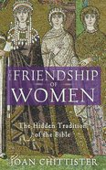 The Friendship of Women Paperback