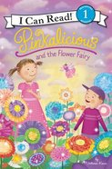 Pinkalicious and the Flower Fairy (I Can Read!1/pinkalicious Series) Paperback
