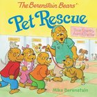 Pet Rescue (The Berenstain Bears Series) Paperback