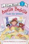 Acr1Ab: Under the Weather (I Can Read!1 Amelia Bedelia Series) Paperback