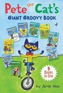 Pete the Cat's Giant Groovy Book: 9 I Can Reads in 1 Book (My First I Can Read! Series) Hardback