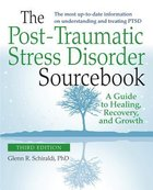 The Post-Traumatic Stress Disorder Sourcebook (Rev, Exp 2nd Ed) Paperback
