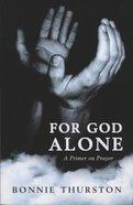 For God Alone Paperback