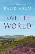 Love the World Paperback