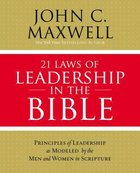 21 Laws of Leadership in the Bible eBook