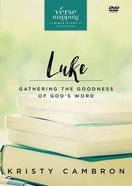 Verse Mapping Luke Video Study: Gathering the Goodness of God's Word (Dvd) DVD