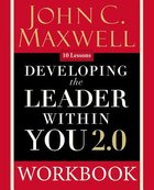 Developing the Leader Within You 2.0 (Workbook)