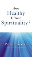 How Healthy is Your Spirituality? eBook