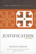 Justification #02 (New Studies In Dogmatic Theology Series) Paperback