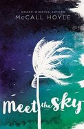 Meet the Sky eBook