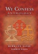 We Confess Anthology