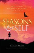Seasons and Self: Discourses on Being 'At Home' in Nature