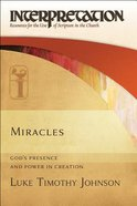 Miracles: God's Presence and Power in Creation Hardback