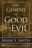 The Genesis of Good and Evil eBook