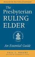 The Presbyterian Ruling Elder Paperback