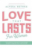 12 Essential Way to a Love That Lasts: For Women (Workbook)