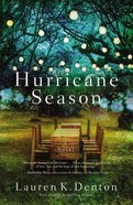 Hurricane Season: A Southern Novel of Two Sisters and the Storms They Must Weather Paperback