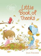 Little Book of Thanks (Precious Moments Series) Board Book