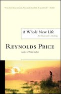 A Whole New Life Paperback
