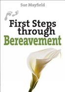 First Steps Through Bereavement