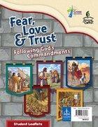 Fear, Love & Trust: Following God's Commandments Student Leaflet Booklet