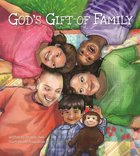 God's Gift of Family Hardback