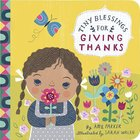 For Giving Thanks (Tiny Blessings Series)