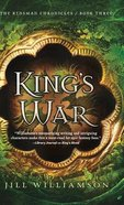 King's War (#03 in Kinsman Chronicles Series) Hardback