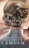 A Daring Venture (#02 in An Empire State Novel Series) Hardback