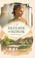 Defense of Honor (#01 in Haven Manor Series) Hardback