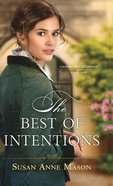 The Best of Intentions (#01 in Canadian Crossings Series) Hardback
