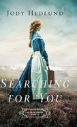 Searching For You (#03 in Orphan Train Series) Hardback