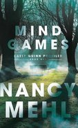 Mind Games (#01 in Kaely Quinn Profiler Series) Hardback