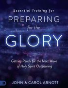 Essential Training For Preparing For the Glory (Study Guide) Paperback