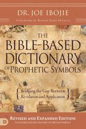The Bible-Based Dictionary of Prophetic Symbols eBook