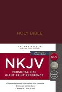NKJV Reference Bible Personal Size Giant Print Burgundy (Red Letter Edition) Hardback