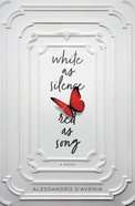 White as Silence, Red as Song eBook