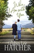 Who I Am With You (#01 in Legacy Of Faith Series) eBook