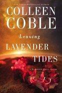 Leaving Lavender Tides (Lavender Tides Novella Series) eBook