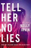 Tell Her No Lies eBook