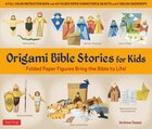 Origami Bible Stories For Kids Kit Pack