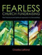 Fearless Church Fundraising: The Practical and Spiritual Approach to Stewardship Paperback