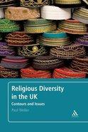Religious Diversity in the Uk Paperback